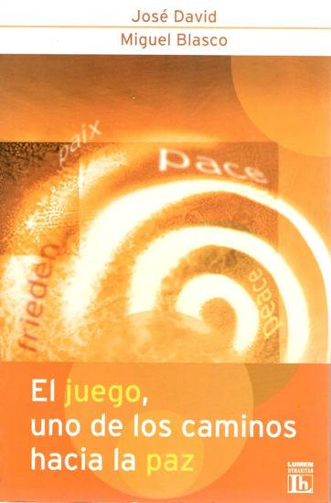 JUEGO UNO DE LOS CAMINOS HACIA LA PAZ