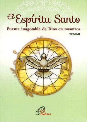 ESPIRITU SANTO FUENTE INAGOTABLE DE DIOS EN NOSOTROS