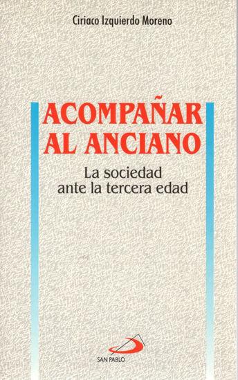 ACOMPAÑAR AL ANCIANO LA SOCIEDAD #21