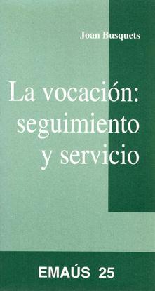 VOCACION SEGUIMIENTO Y SERVICIO