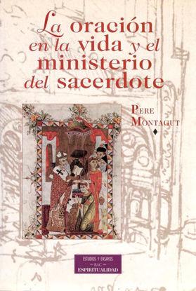 ORACION EN LA VIDA Y EL MINISTERIO DEL SACERDOTE #6