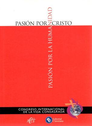 PASION POR CRISTO PASION POR LA HUMANIDAD