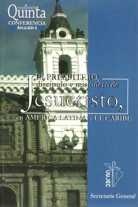 PRESBITERO DISCIPULO Y MISIONERO DE JESUCRISTO