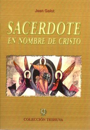 SACERDOTE EN NOMBRE DE CRISTO