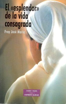 ESPLENDOR DE LA VIDA CONSAGRADA #89