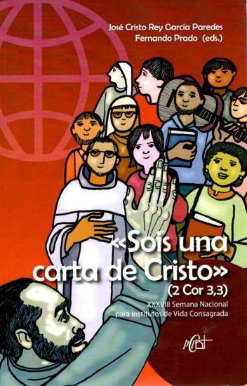 SOIS UNA CARTA DE CRISTO (2 COR 3,3)