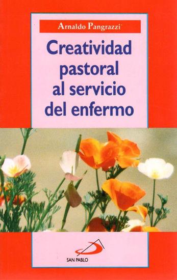 CREATIVIDAD PASTORAL AL SERVICIO DEL ENFERMO