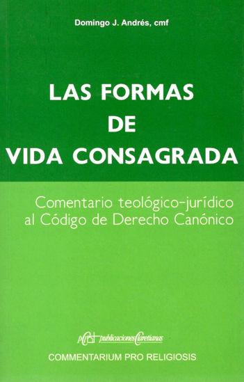 FORMAS DE VIDA CONSAGRADA