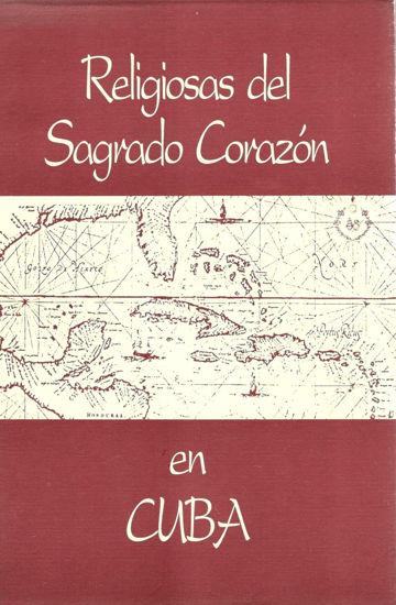 RELIGIOSAS DEL SAGRADO CORAZON EN CUBA