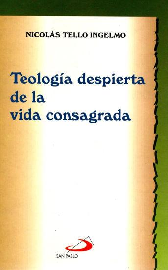 TEOLOGIA DESPIERTA DE LA VIDA CONSAGRADA #3