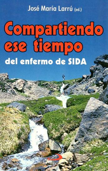 COMPARTIENDO ESE TIEMPO DEL ENFERMO DE SIDA #19