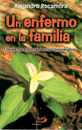 UN ENFERMO EN LA FAMILIA #24