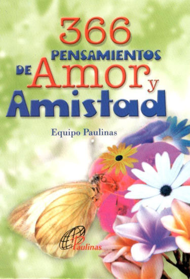 366 PENSAMIENTOS DE AMOR Y AMISTAD