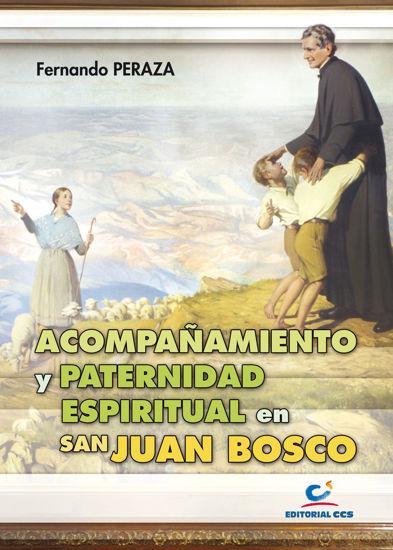 ACOMPAÑAMIENTO Y PATERNIDAD ESPIRITUAL EN SAN JUAN BOSCO #40