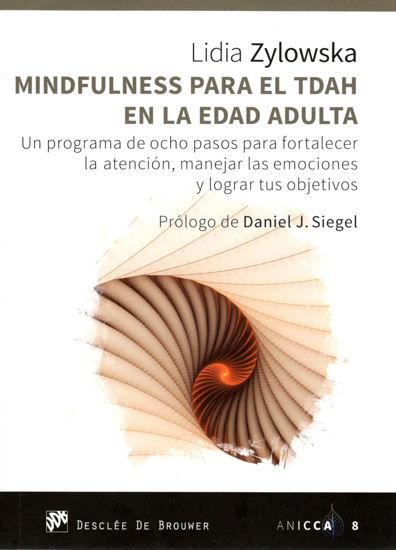 MINDFULNESS PARA EL TDAH EN LA EDAD ADULTA (DESCLEE)