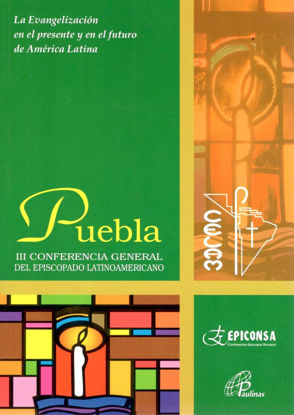 PUEBLA III CONFERENCIA GENERAL DEL EPISCOPADO LATINOAMERICANO