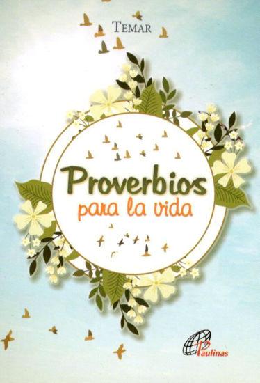 PROVERBIOS PARA LA VIDA (PAULINAS COLOMBIA)