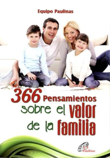 366 PENSAMIENTOS SOBRE EL VALOR DE LA FAMILIA