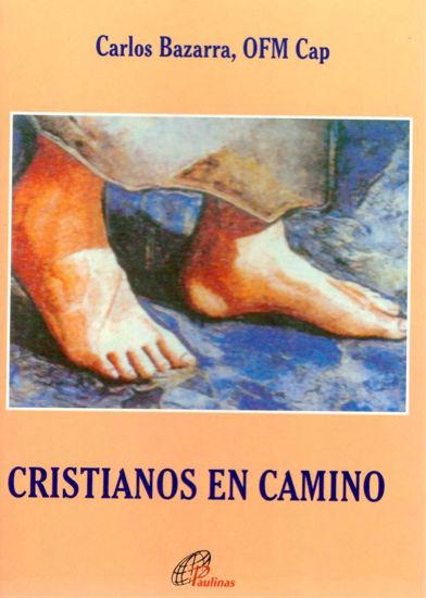 CRISTIANOS EN CAMINO #3