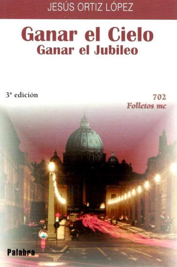 GANAR EL CIELO GANAR EL JUBILEO #702
