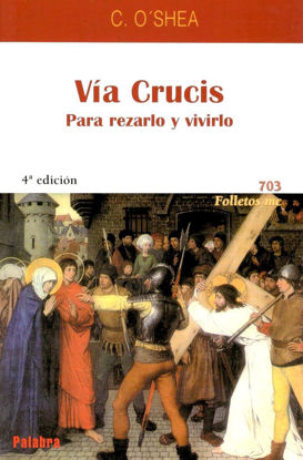 VIA CRUCIS PARA REZARLO Y VIVIRLO