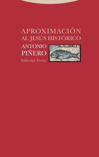 APROXIMACION AL JESUS HISTORICO (PIÑERO)