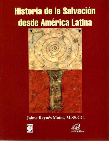 HISTORIA DE LA SALVACION DESDE AMERICA LATINA