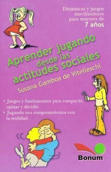 APRENDER JUGANDO DESDE LAS ACTITUDES SOCIALES