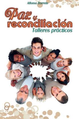 PAZ Y RECONCILIACION
