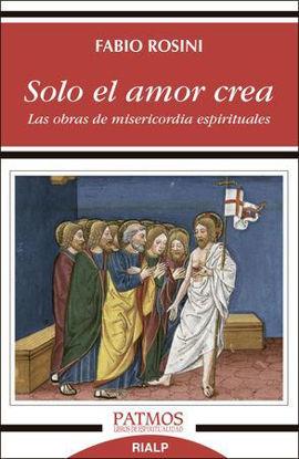 SOLO EL AMOR CREA  (RIALP)