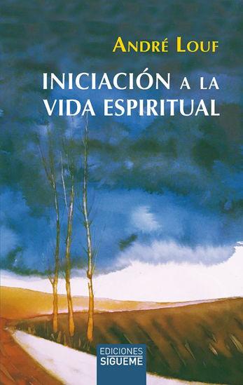 INICIACION A LA VIDA ESPIRITUAL #37 (SIGUEME)