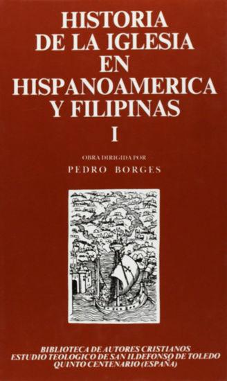 HISTORIA DE LA IGLESIA EN HISPANOAMERICA Y FILIPINAS I #37