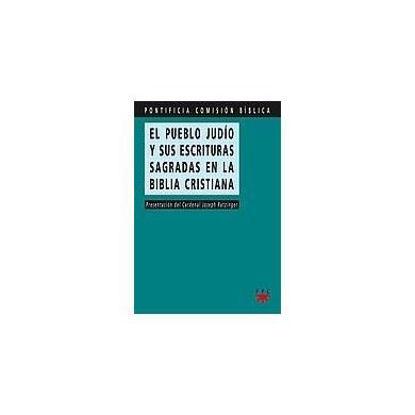PUEBLO JUDIO Y SUS ESCRITURAS SAGRADAS EN LA BIBLIA CRISTIANA #36
