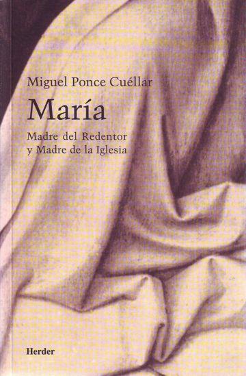 MARIA MADRE DEL REDENTOR Y MADRE DE LA IGLESIA
