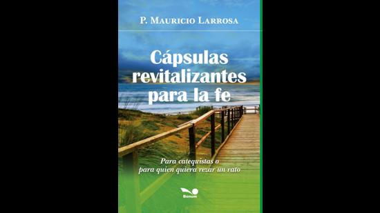 CAPSULAS REVITALIZANTES PARA LA FE (BONUM)