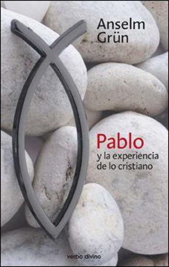 PABLO Y LA EXPERIENCIA DE LO CRISTIANO