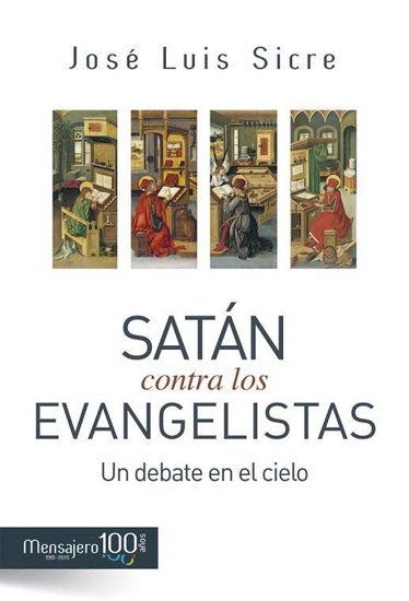 SATAN CONTRA LOS EVANGELISTAS