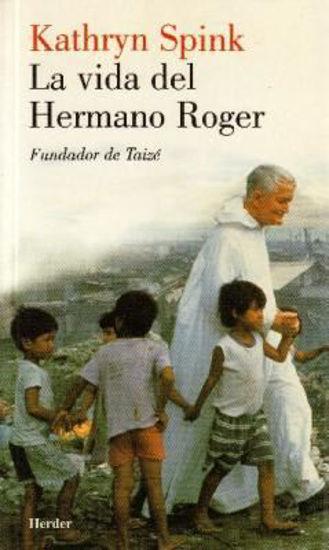 VIDA DEL HERMANO ROGER