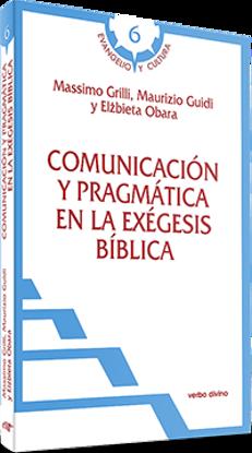 COMUNICACION Y PRAGMATICA EN LA EXEGESIS BIBLICA (VD)