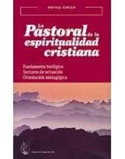 PASTORAL DE LA ESPIRITUALIDAD CRISTIANA