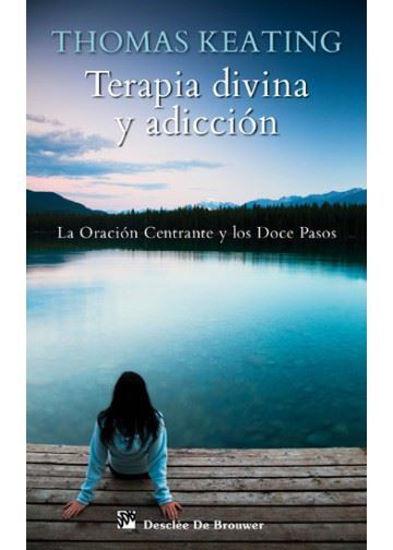 TERAPIA DIVINA Y ADICCION