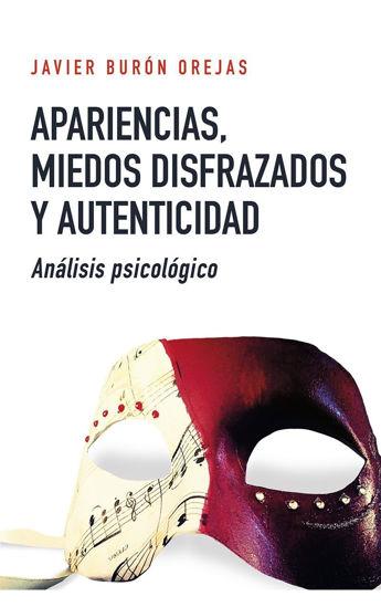 APARIENCIAS MIEDOS DISFRAZADOS Y AUTENTICIDAD #149