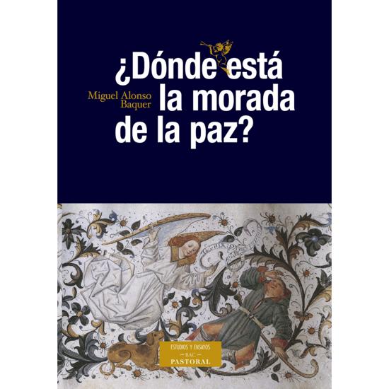 DONDE ESTA LA MORADA DE LA PAZ - LIBRERIA PAULINAS
