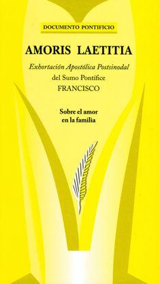 AMORIS LAETITIA SOBRE EL AMOR DE LA FAMILIA (PAULINAS PERU)
