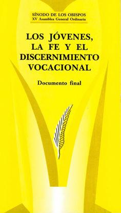 JOVENES LA FE Y EL DISCERNIMIENTO VOCACIONAL