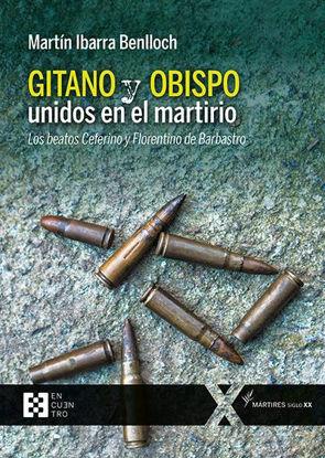 GITANO Y OBISPO UNIDOS EN EL MARTIRIO
