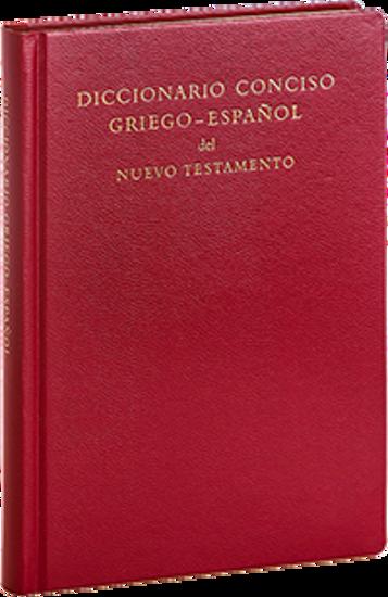 Foto de DICCIONARIO CONCISO GRIEGO ESPAÑOL DEL NUEVO TESTAMENTO