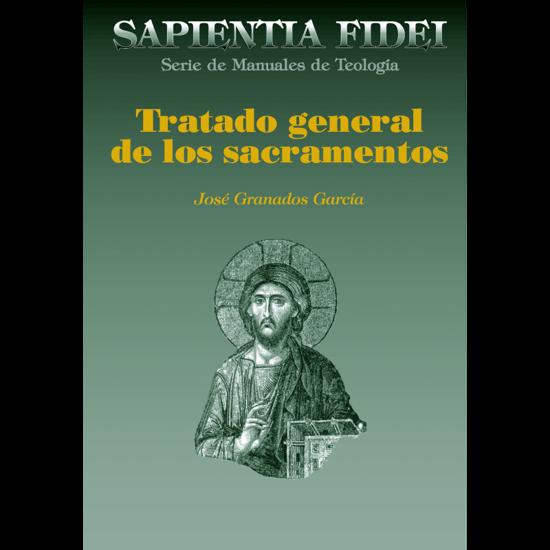 TRATADO GENERAL DE LOS SACRAMENTOS - libreria paulinas