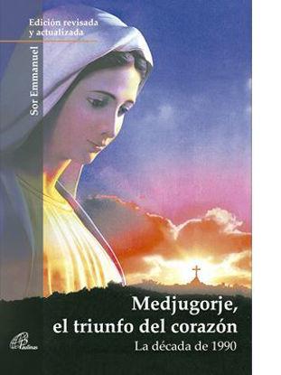 MEDJUGORJE EL TRIUNFO DEL CORAZON - LIBRERIA PAULINAS