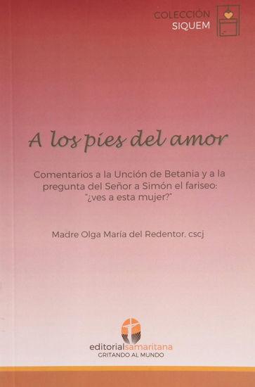 A LOS PIES DEL AMOR (SAMARITANA) - LIBRERIA PAULINAS